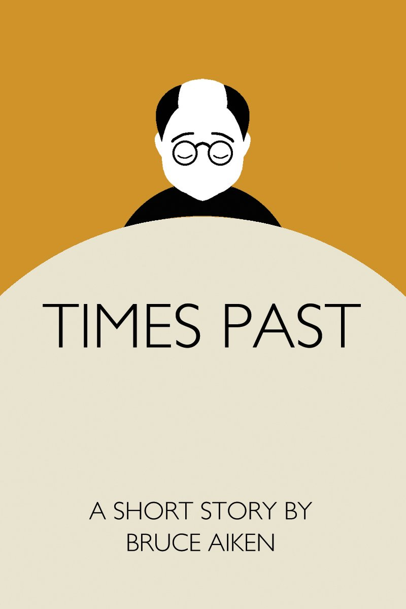 book cover for a short story called times past